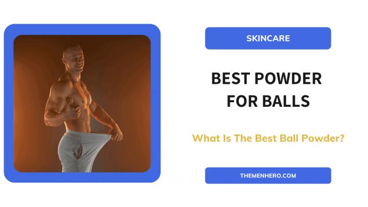 Best Powder For Balls