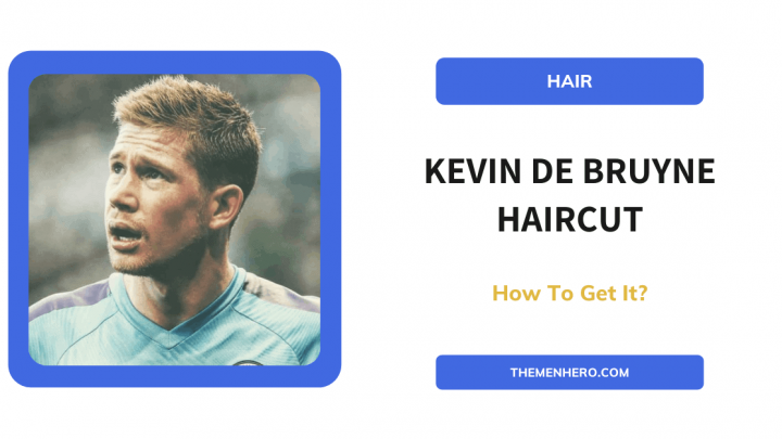 How To Get Kevin De Bruyne Haircut