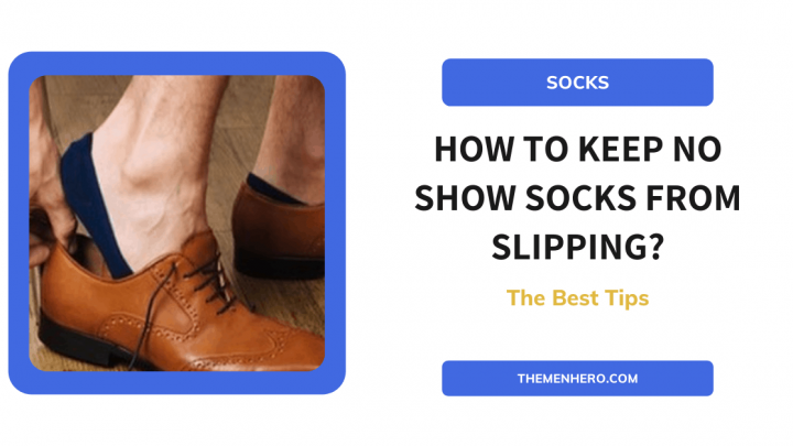 How To Keep No Show Socks From Slipping