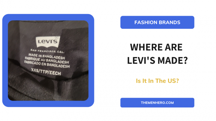 Where Are Levi's Made